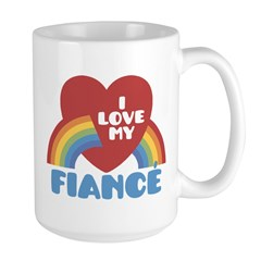 I Love My Fiance Mug