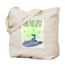 Your Heart Opens When You Let Go Tote Bag
