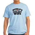 World's Coolest Wife Light T-Shirt