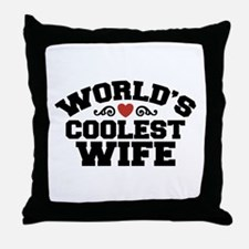 World's Coolest Wife Throw Pillow