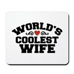 World's Coolest Wife Mousepad