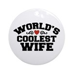 World's Coolest Wife Ornament (Round)