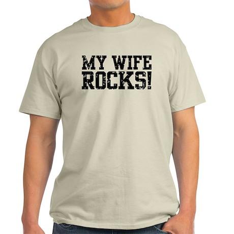 My Wife Rocks Light T-Shirt