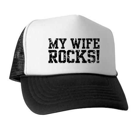 My Wife Rocks Trucker Hat