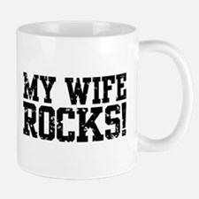 My Wife Rocks Mug