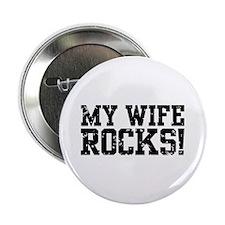 """My Wife Rocks 2.25"""" Button"""