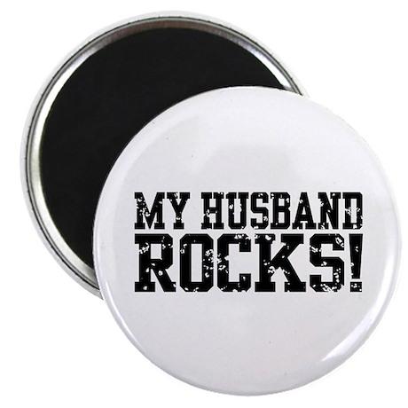 My Husband Rocks Magnet