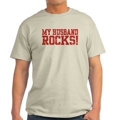 My Husband Rocks Light T-Shirt