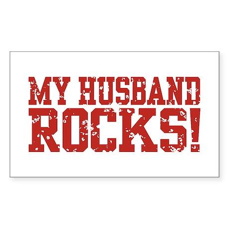 My Husband Rocks Rectangle Sticker