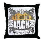 I'd Follow Jack Throw Pillow