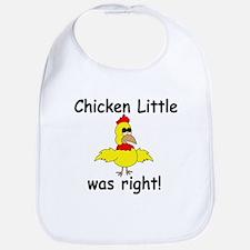 Chicken Little Was Right Bib