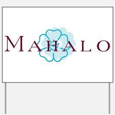 Mahalo Yard Sign