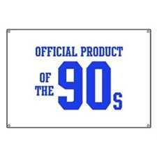 Official Product of the 90s ( Banner