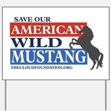 Save Our Mustangs Yard Sign