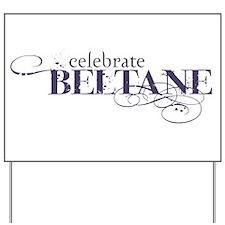 Beltane Yard Sign