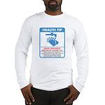 Health Tip Swine Flu Long Sleeve T-Shirt