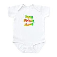 Happy Birthday Mommy Infant Bodysuit