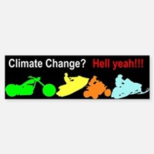 Enjoy Climate Change Bumper Bumper Bumper Sticker