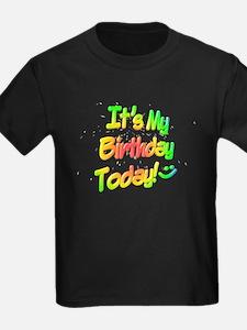 It's My Birthday Today! T