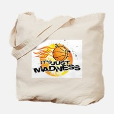 It's Just Madness! Tote Bag