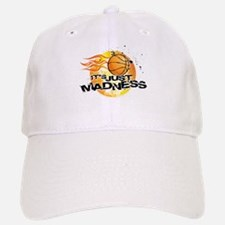 It's Just Madness! Baseball Baseball Cap