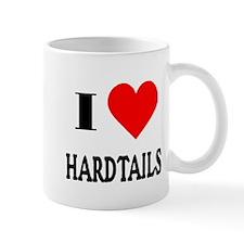 I Love Hardtails! Mug