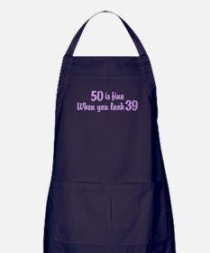 50 Is Fine When You Look 39 Apron (dark)