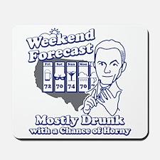 Weekend Forecast Mousepad