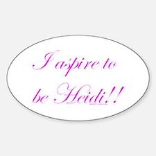 Aspire 2 Be Heidi Oval Decal
