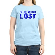 I'm lost without Lost TV show T-Shirt