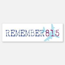 Remember 815 Bumper Bumper Bumper Sticker