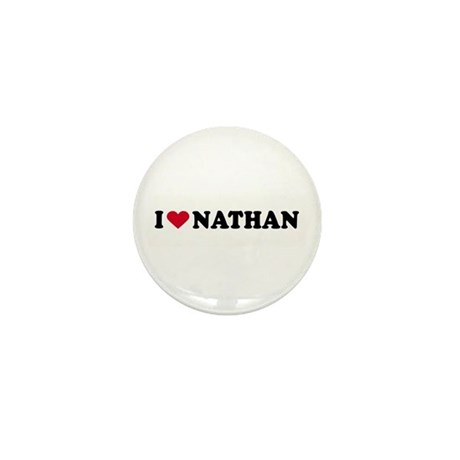 I LOVE NATHAN ~ Mini Button (10 pack)