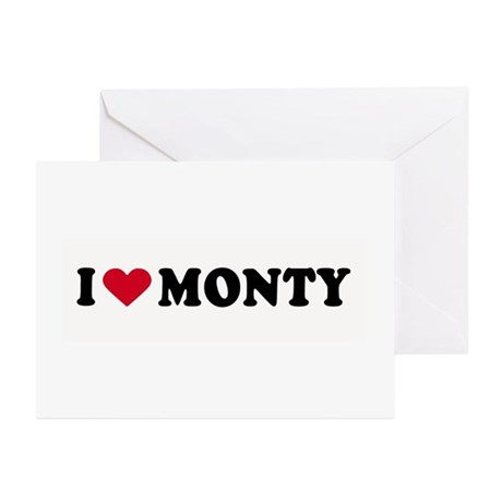 I LOVE MONTY ~ Greeting Cards (Pk of 10)