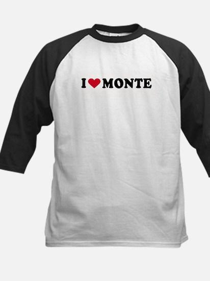I LOVE MONTE ~  Kids Baseball Jersey