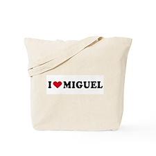 I LOVE MIGUEL ~  Tote Bag