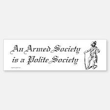 An Armed Society Bumper Bumper Bumper Sticker