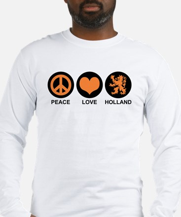 Peace Love Holland Long Sleeve T-Shirt