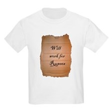 2-will work for rupees rough edged T-Shirt