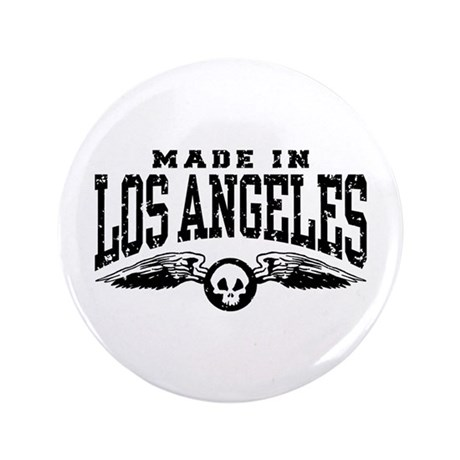 "Made In Los Angeles 3.5"" Button"