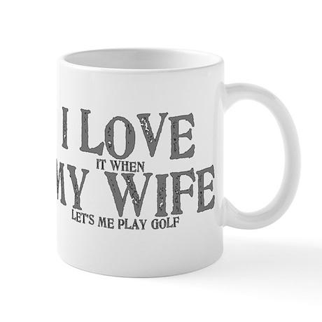 I love my wife golf funny Mug