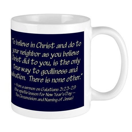 Believe in Christ Mug