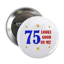 "Fun 75th Birthday 2.25"" Button (100 pack)"