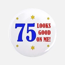 "Fun 75th Birthday 3.5"" Button"