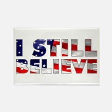 I Still Believe Rectangle Magnet (100 pack)