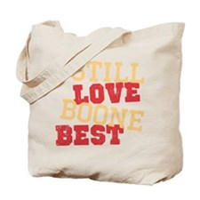 Still Love Boone Tote Bag