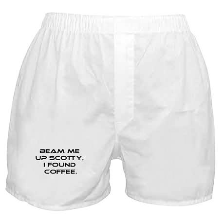 Beam Me Up Scotty. I Found Coffee. Boxer Shorts