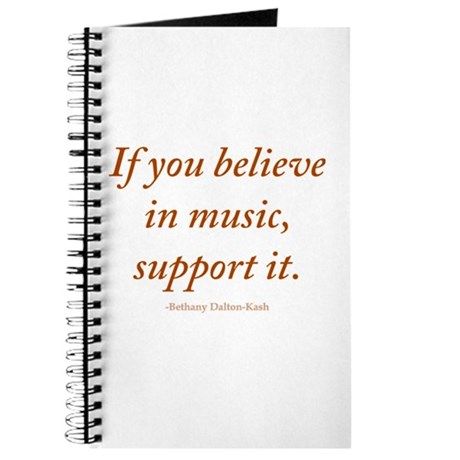 If you believe in music, supp Journal