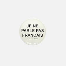 I Don't Speak French (Je ne p Mini Button (10 pack