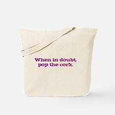 Pop the Cork Tote Bag