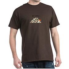 Need Mountains T-Shirt